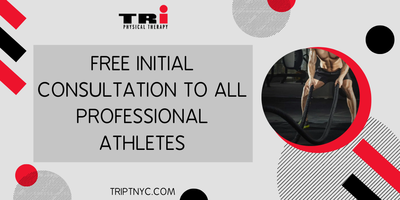 Free Initial Consultation to All Professional Athletes from TRi Physical Therapy of Brooklyn